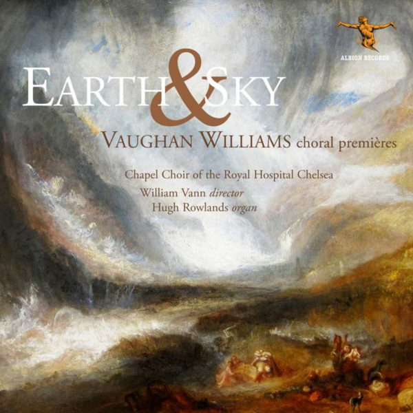 Earth & Sky: Vaughan Williams Choral Premieres