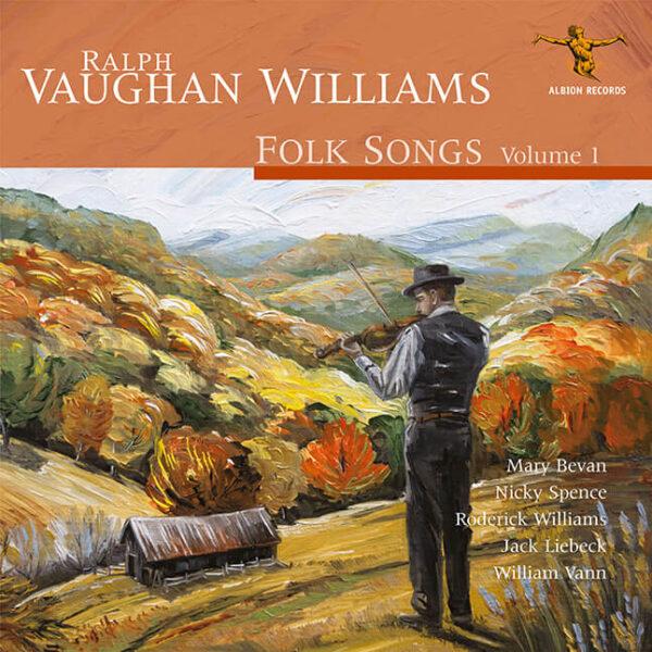 Ralph Vaughan Williams: Folk Songs Volume 1
